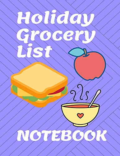 Holiday Grocery List Notebook -- Blank College lined