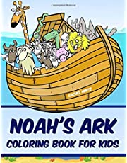 Noah's Ark Coloring Book For Kids: The Bible's Ark, The Flood, Animals in Pairs – For Children 4-7