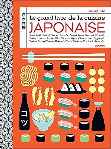 Le Grand Livre De La Cuisine Japonaise Amazon Co Uk Laure