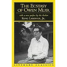 The Ecstasy of Owen Muir (Literary Classics Series)