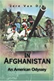 In Afghanistan: An American Odyssey
