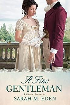 A Fine Gentleman by [Eden, Sarah M.]