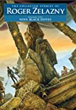 Nine Black Doves, Roger Zelazny, 1886778809