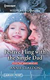 img - for Festive Fling with the Single Dad (Pups that Make Miracles) book / textbook / text book