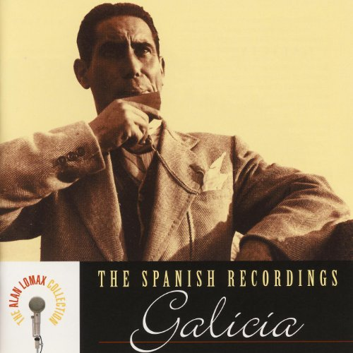 The Spanish Recordings: Galicia - Galicia Collection