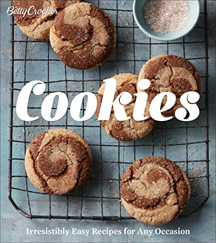 Betty Crocker Cookies: Irresistibly Easy Recipes for Any Occasion (Betty Crocker Cooking) by Betty Crocker