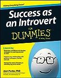 Success as an Introvert For Dummies (For Dummies (Psychology & Self Help))