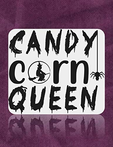 Candy Corn Queen: Great Halloween Coloring And Sketchbook for Primary School Kids 5 To 7 Years Old With Big Not-So-Scary Pictures To Trace, Color, Sketch, Paint, Doodle And Draw