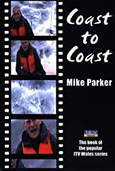 Coast to Coast by Mike Parker (2004-03-01)