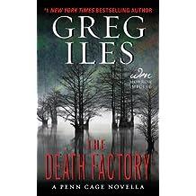 The Death Factory: A Penn Cage Novella (Kindle Single) (Penn Cage Novels)