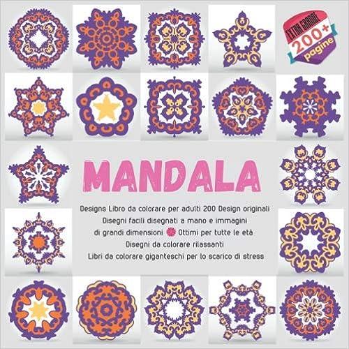 Amazon Com Mandala Designs Libro Da Colorare Per Adulti 200