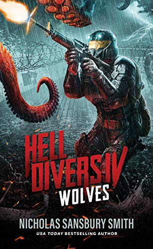 Hell Divers IV: Wolves (Hell Divers Series, Book 4) (Hell Divers Series, 4) - Waves Rough