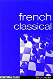 French Classical (everyman Chess)-Byron Jacobs