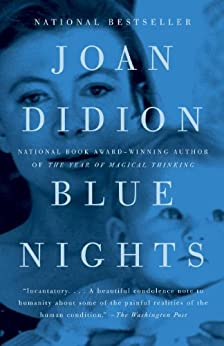 Blue Nights by [Didion, Joan]