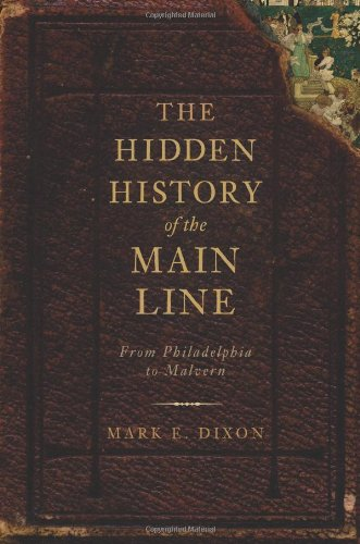 the-hidden-history-of-the-main-line-from-philadelphia-to-malvern