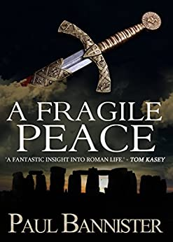 A Fragile Peace by [Bannister, Paul]