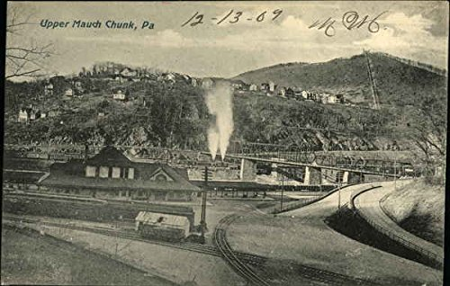 Mauch Chunk Pennsylvania - View of Town and Railroad Station Upper Mauch Chunk, Pennsylvania Original Vintage Postcard