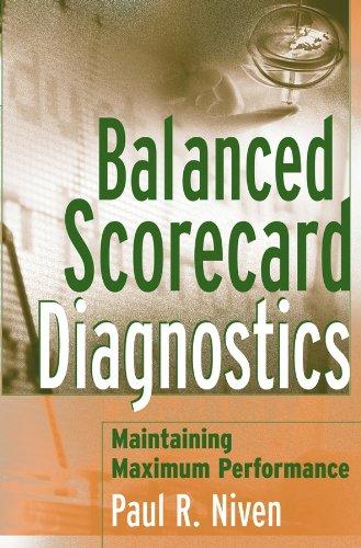 Balanced Scorecard Diagnostics: Maintaining Maximum...