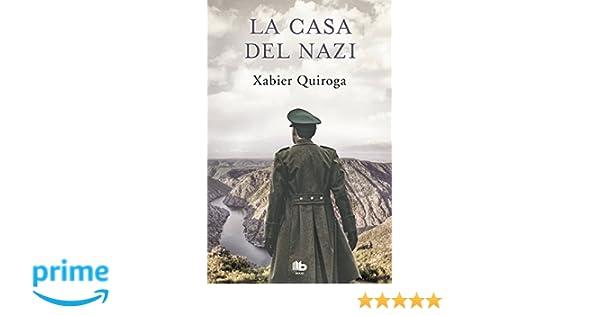 Amazon.com: La casa del nazi / The Nazis House (Spanish Edition) (9788490705490): Xabier Quiroga: Books