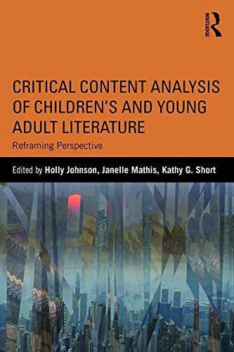 Critical Content Analysis of Children's and Young Adult Literature: Reframing Perspective (2016-07-21)