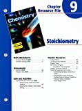Holt Chemistry Chapter 9 Resource File: Stoichiometry