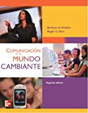 img - for Comunicaci n en un mundo cambiante (Spanish Edition) book / textbook / text book