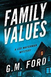 Family Values (A Leo Waterman Mystery) av G.…