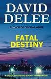 img - for Fatal Destiny: A Grace deHaviland Bounty Hunter Novel (Volume 1) book / textbook / text book