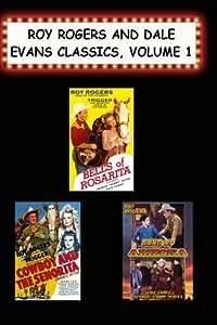 Roy Rogers & Dale Evans Classics, Vol. 1 (Bells of Rosarita, Cowboy & the Seniorita, Song of Arizona