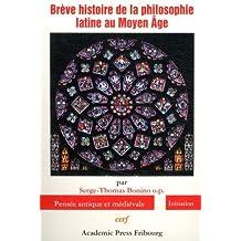 Brève histoire de la philosophie latine au Moyen Âge