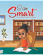 """Black Children's Books: """"I am Smart""""   A Story About the Fun of Learning   Positive Rhyming Children's Books to Encourage Self-Confidence: African-American Children's Books"""