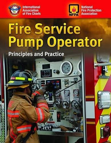 fire service pump operator principles practice student workbook rh amazon com Economics Principles and Practices Interpersonal Principles and Practices
