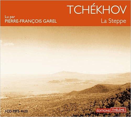Livres gratuits en ligne La Steppe (livre audio) epub pdf