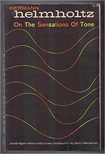 On the Sensations of Tone (Dover Books on Music)