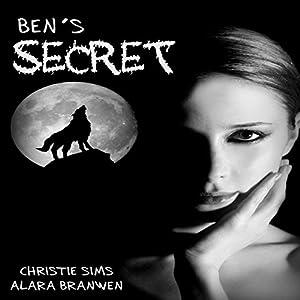 Ben's Secret: BBW Werewolf Pregnant Erotica Audiobook