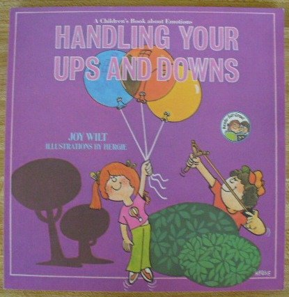handling-your-ups-and-downs-a-childrens-book-about-emotions-ready-set-grow