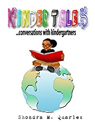 Kinder Tales: Conversations with Kindergartners