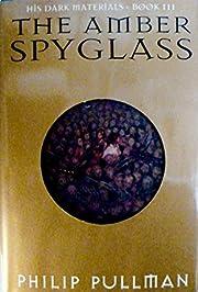 The Amber Spy Glass av Philip Pullman