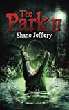 The Park II, Shane Jeffery, 1492893595