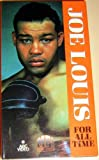 Joe Louis - For All Time [VHS]