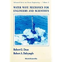 Water Wave Mechanics for Engineers and S