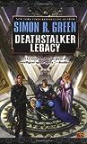 Deathstalker Legacy, Simon R. Green, 0451459547