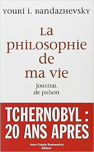 En ligne téléchargement La philosophie de ma vie : Journal de prison pdf epub