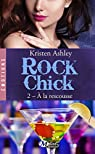 Rock Chick, tome 2 : À la rescousse par Ashley