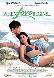 When Love Begins - Aga Muhlach, Anne Curtis (Philippine Movie)
