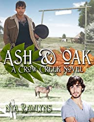 Ash & Oak (A Crow Creek Novel)