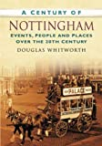 A Century of Nottingham