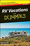 RV Vacations for Dummies, Harry Basch and Shirley Slater, 0470643781