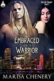 Embraced by a Warrior (Warrior Hunger Book 1)