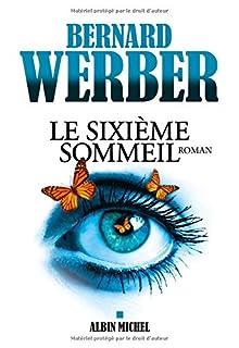 Le sixième sommeil, Werber, Bernard